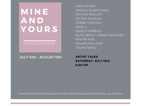 Group Exhibition and Artist Talk: Mine and Yours curated by Renae Barnard