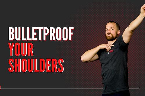 Bulletproof Your Shoulders Workshop