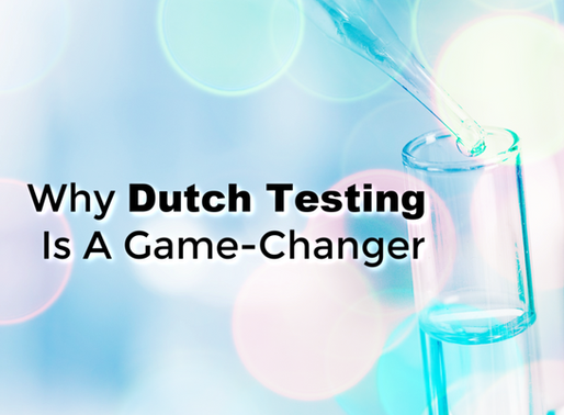 Why Dutch Testing Is A Game-Changer