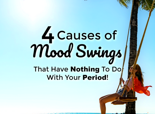 Reasons You Have Mood Swings - That Are NOT Your Period