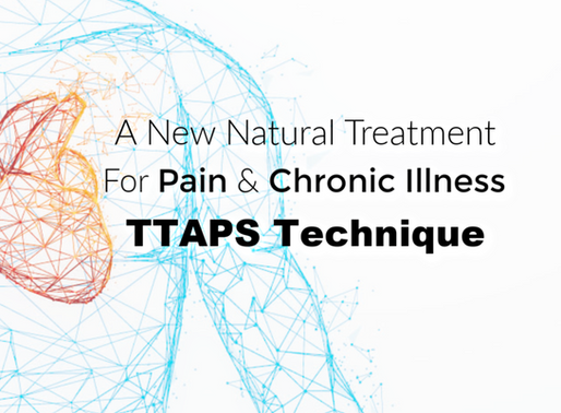 A New Technique For Chronic Illness, Pain & Injury: How TTAPS Can Speed Up Healing