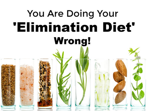 You Are Doing Your 'Elimination Diet' Wrong