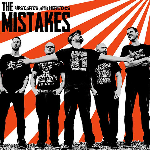 The Mistakes - Upstarts and heretics LP