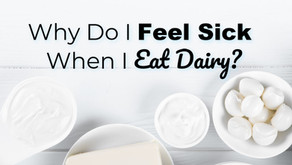 Why Do I Feel Sick When I Eat Dairy?