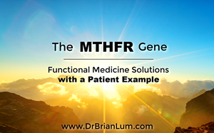 Sunny Horizon. text overlay saying MTHFR gene: Functional medicine solutions.