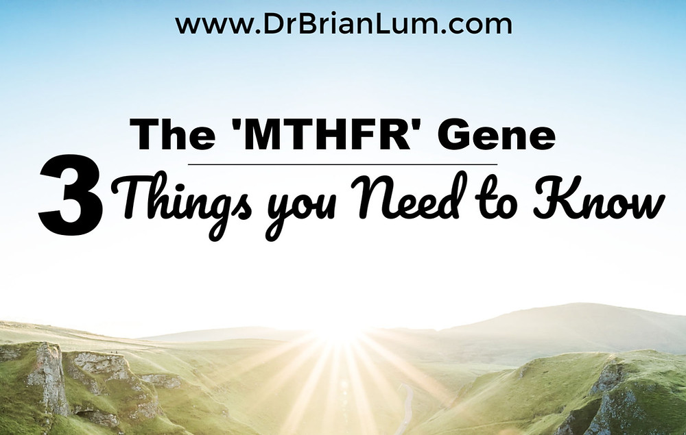 sunny horizon. text overlay that says the mthfr gene: 3 things you need to know