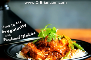 a curry dish on a cooking plate. text overlay that says how to fix irregularity with functional medicine