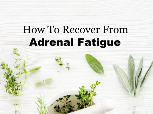 How To Heal Adrenal Fatigue Naturally