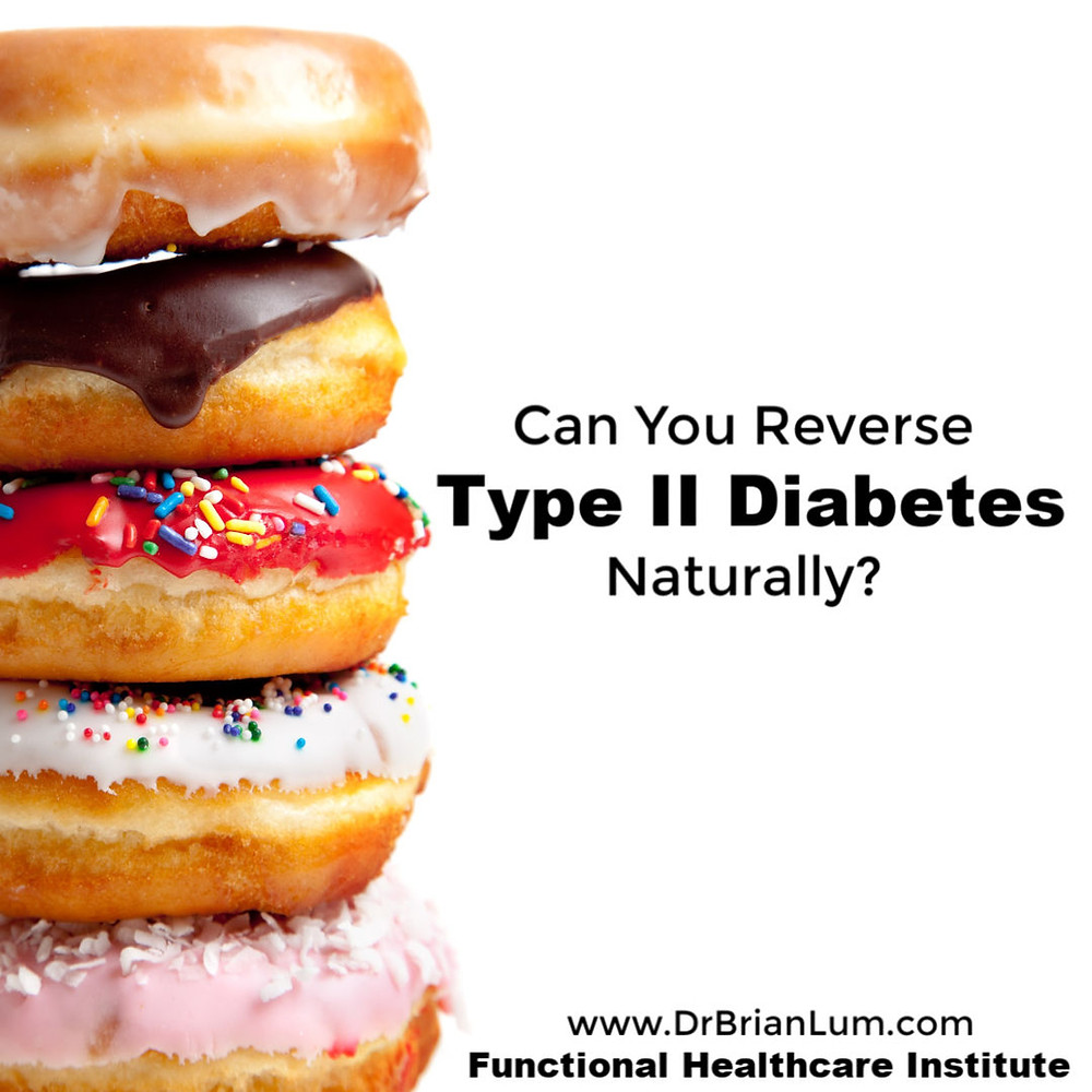 a colorful stack of doughnuts. text overlay Can you reverse type II diabetes naturally? www.drbrianlum.com Functional Healthcare Institute