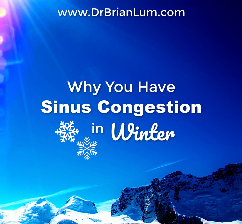 A snowy landscape. text overlay saying Why you have sinus congestion in winter