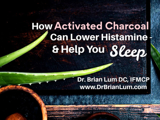 Why Taking Activated Charcoal At Night Can Help Lower Histamine - And Help You Sleep