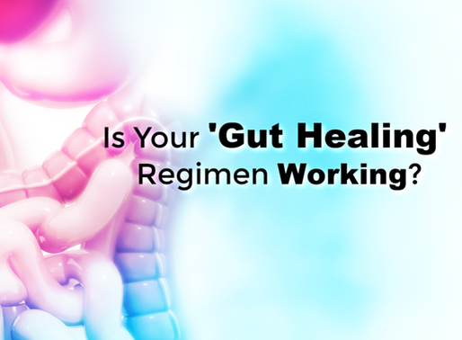 Is Your Gut Really Healing?