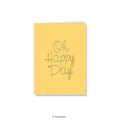 Oh Happy Day Folded Note