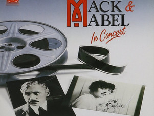 """MACK & MABEL, PART III: """"I Promise You a Happy Ending"""""""