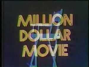 MILLION DOLLAR MOVIE