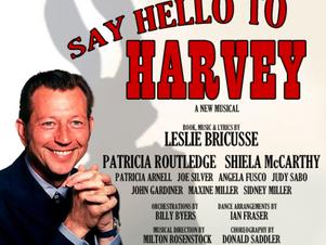 SAY HELLO TO HARVEY