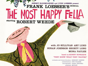A MUSICAL WITH MUSIC: THE MOST HAPPY FELLA