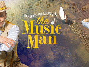 """BACK TO BEFORE: """"THE MUSIC MAN"""""""