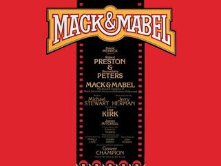"""MACK & MABEL - PART I:       """"Tap Your Troubles Away"""""""