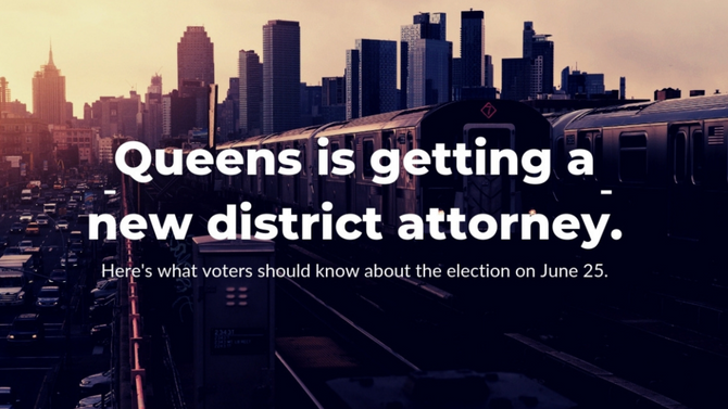 Engagement Project: Queens DA Election Voter's Guide