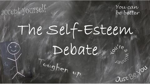 The Self Esteem Debate
