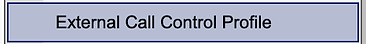 ExternalCallControlProfile.png