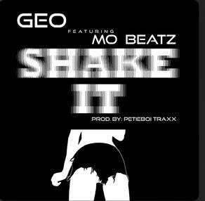Shake It x Geo Ft. Mo Beatz