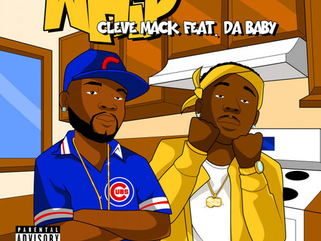 🚨New Music Alert🚨 Whip x Cleve Mack ft. Da Baby