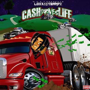 Cash Drives Life x LoxxGetBandz