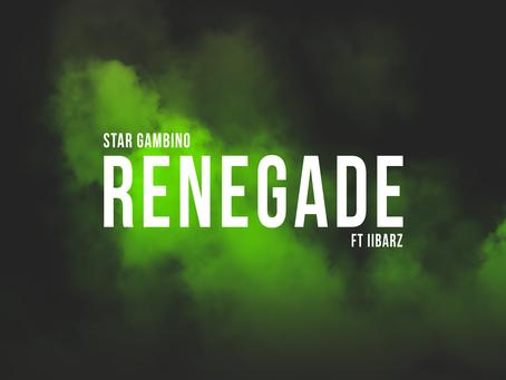 Renegade Freestyle x Star Gambino ft. II Barz