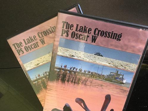 Lake Crossing - Featuring Oscar W (DVD or USB)