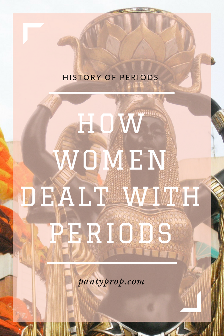pantyprop, period panties, period history, history of periods, ancient egyptians and periods, ancient greeks and periods