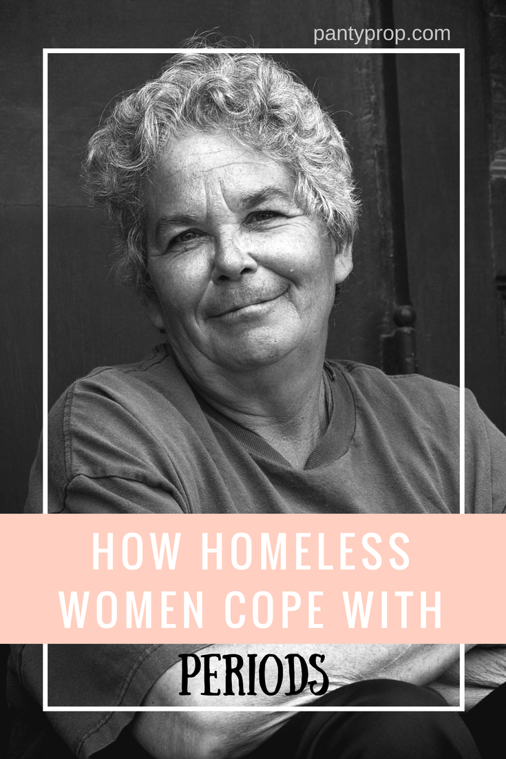 homeless women periods, pantyprop, panty prop, periods, homeless women