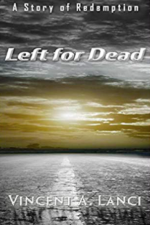 Left for Dead: A Story of Redemption