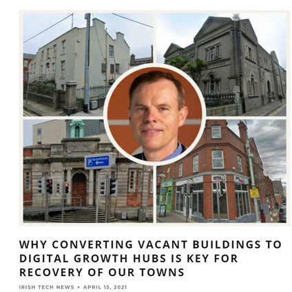Converting vacant buildings to digital growth hubs is key to the recovery of our towns
