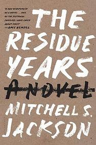 the residue years.jpg