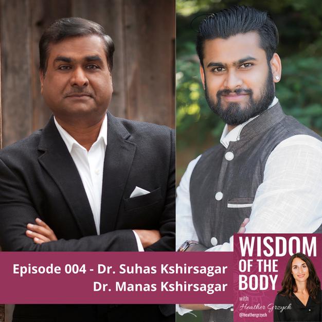 004. Dr. Suhas Kshirsagar and Dr. Manas Kshirsagar on Ayurveda, Medical Astrology and Vedic Lineages