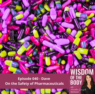 Dave on Safety of Pharmaceuticals