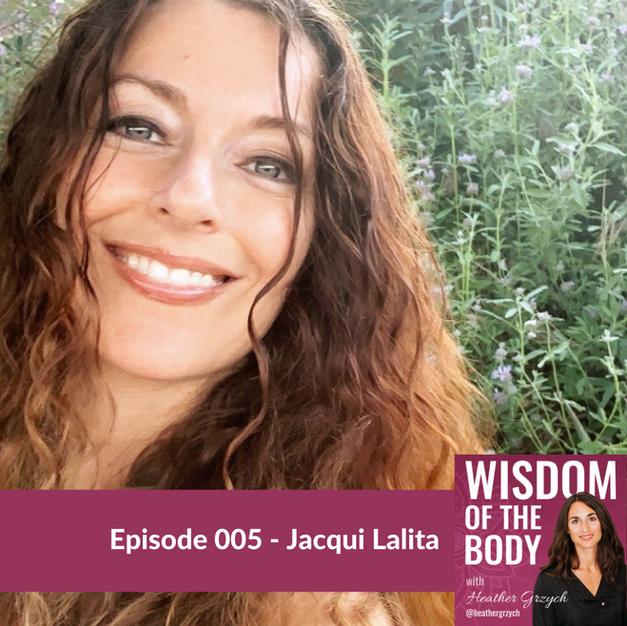 005. Jacqui Lalita on Divine Feminine, Rewilding, and Liberating the Body