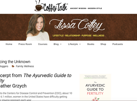READ: And excerpt from The Ayurvedic Guide to Fertility on coffeytalk.com
