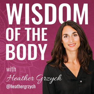 Trailer: Wisdom of the Body with Heather Grzych