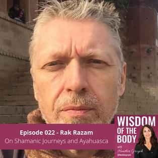 022. Rak Razam on Shamanic Journeys and Ayahuasca