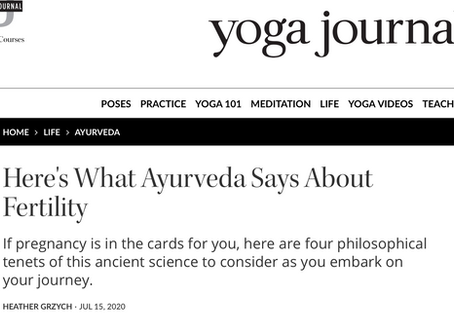 READ: Yoga Journal features The Ayurvedic Guide to Fertility