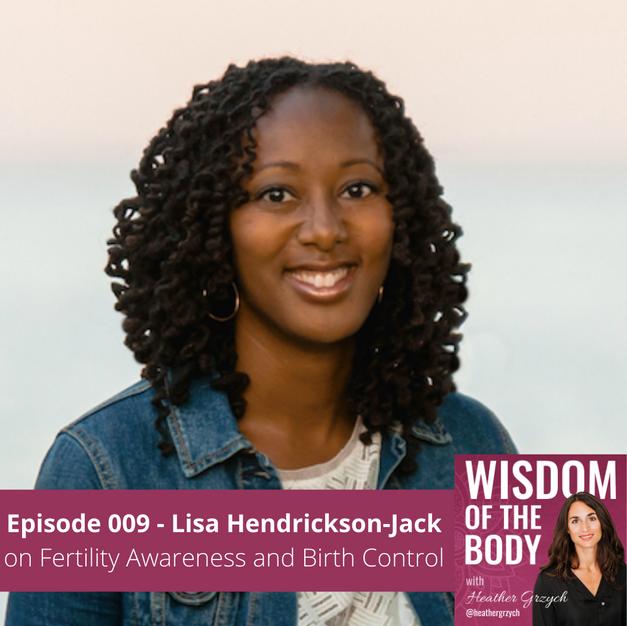 009. Lisa Hendrickson-Jack on Fertility Awareness and Birth Control