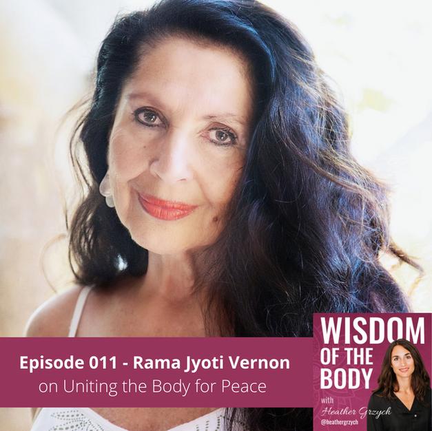 011. Rama Jyoti Vernon on Uniting the Body for Peace