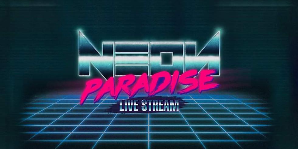 Neon Paradise Live Stream