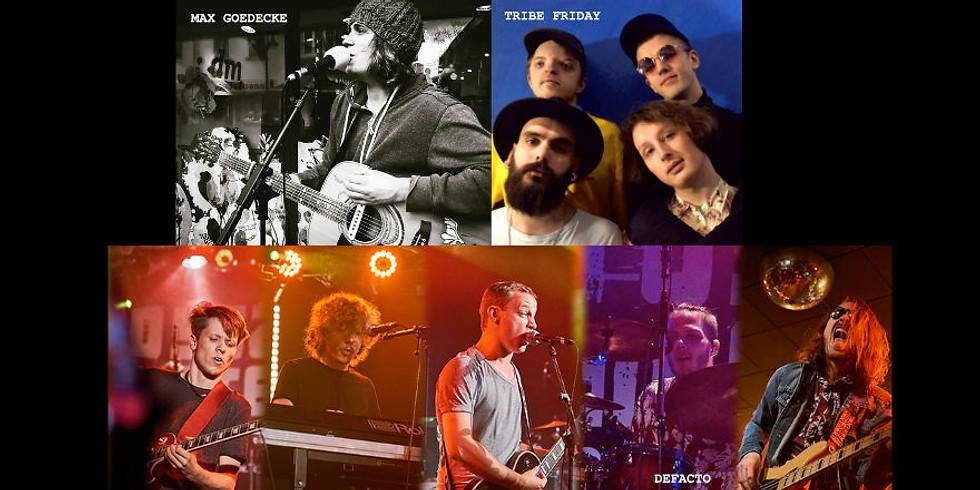 Max Goedecke & Band / Tribe Friday / DeFacto (Verschoben auf den 15.05.21)
