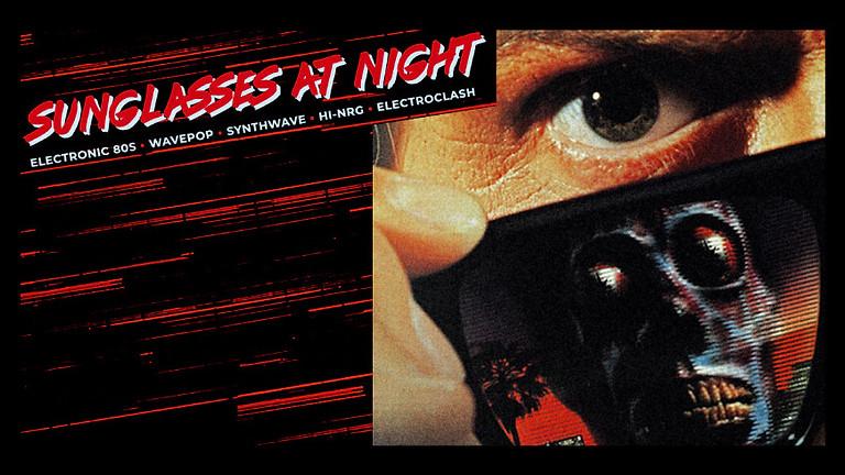 ab 23 Uhr: Sunglasses at Night