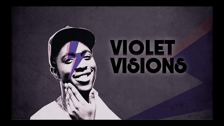Ab 23 Uhr: Violet Visions