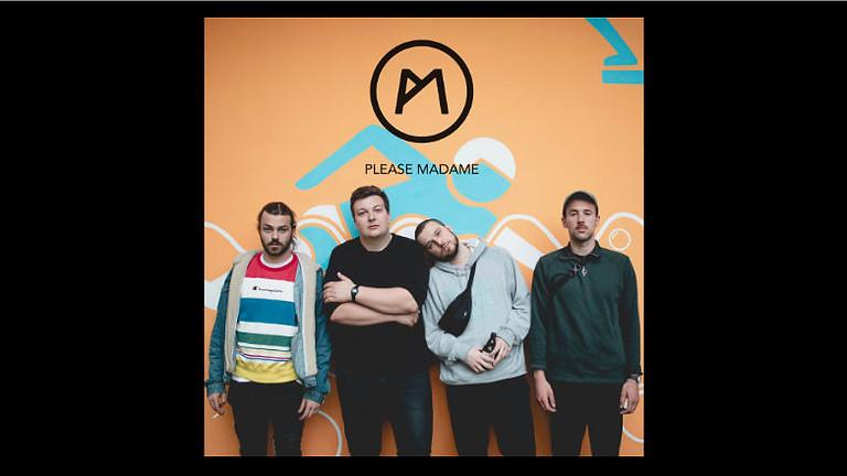 Please Madame